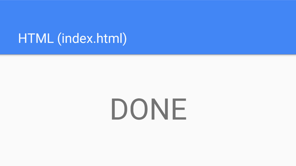 HTML (index.html) DONE