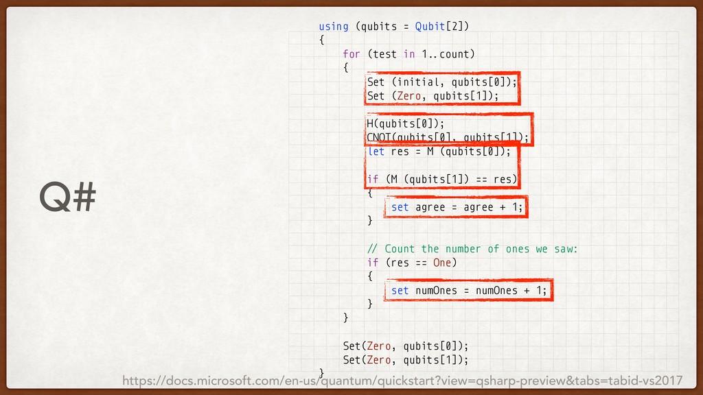 Q# using (qubits = Qubit[2]) { for (test in 1.....