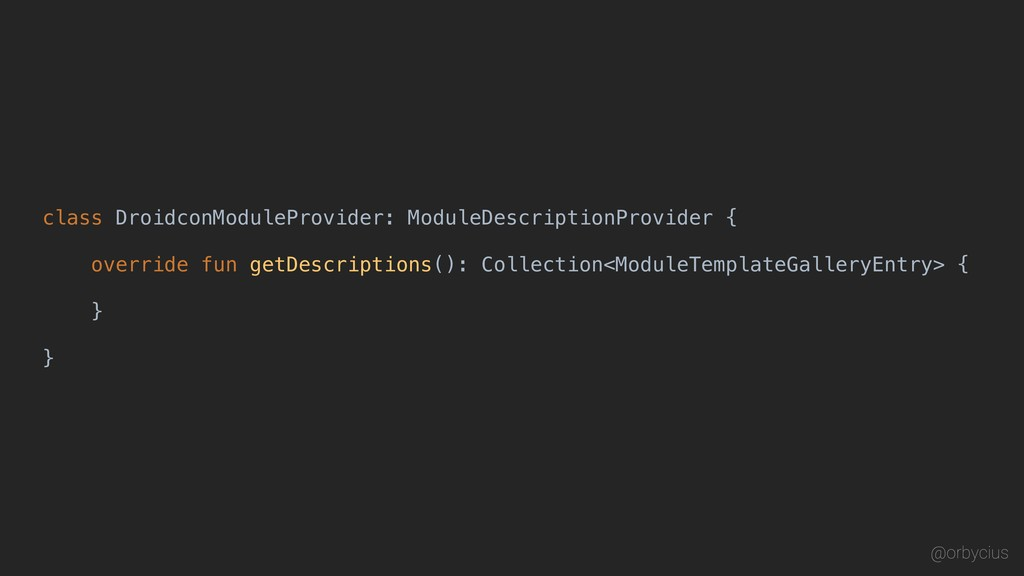 class DroidconModuleProvider: ModuleDescription...