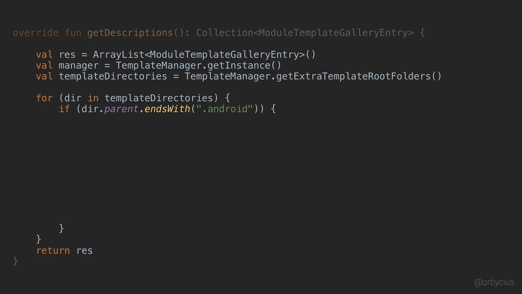 override fun getDescriptions(): Collection<Modu...