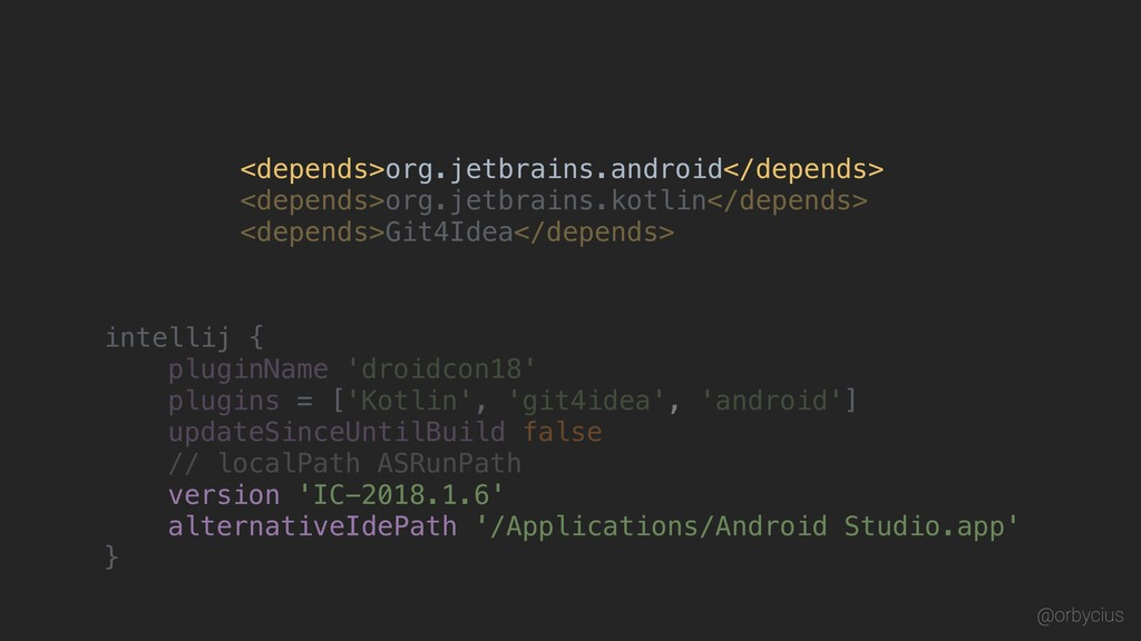 <depends>org.jetbrains.android</depends> <depen...