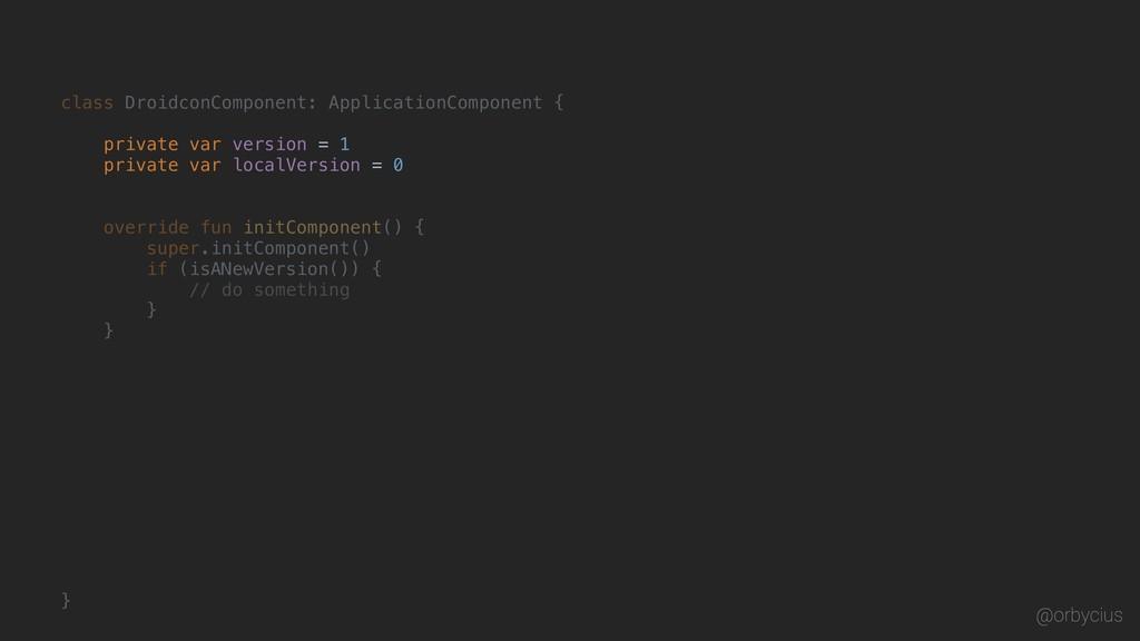 class DroidconComponent: ApplicationComponent {...