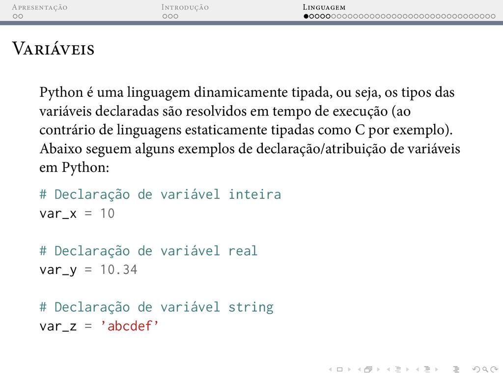 A I L V Python é uma linguagem dinamicamente ti...