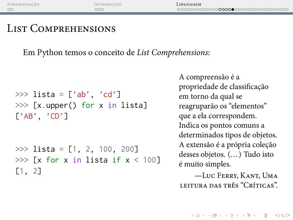 A I L L C Em Python temos o conceito de List Co...