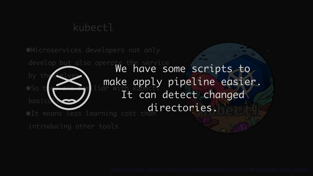 kubectl https://groups.google.com/forum/#!msg/k...