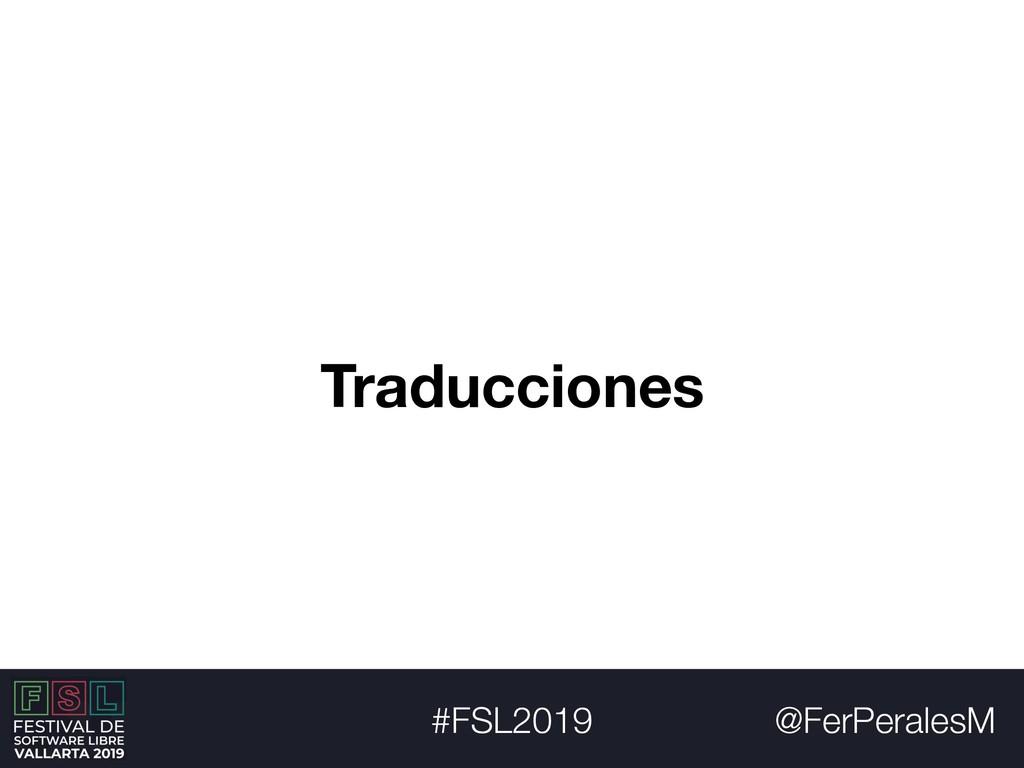 @FerPeralesM #FSL2019 Traducciones