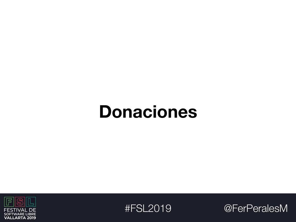 @FerPeralesM #FSL2019 Donaciones