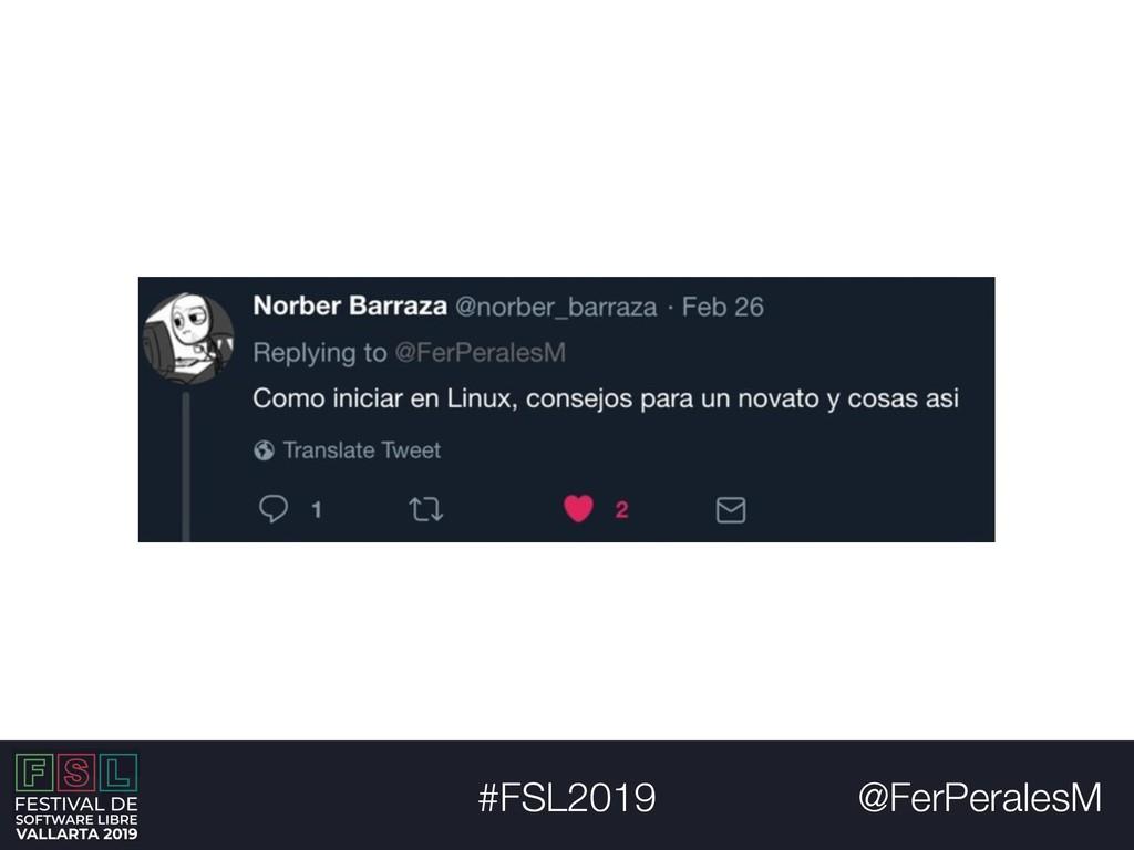 @FerPeralesM #FSL2019