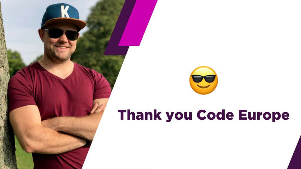 Thank you Code Europe