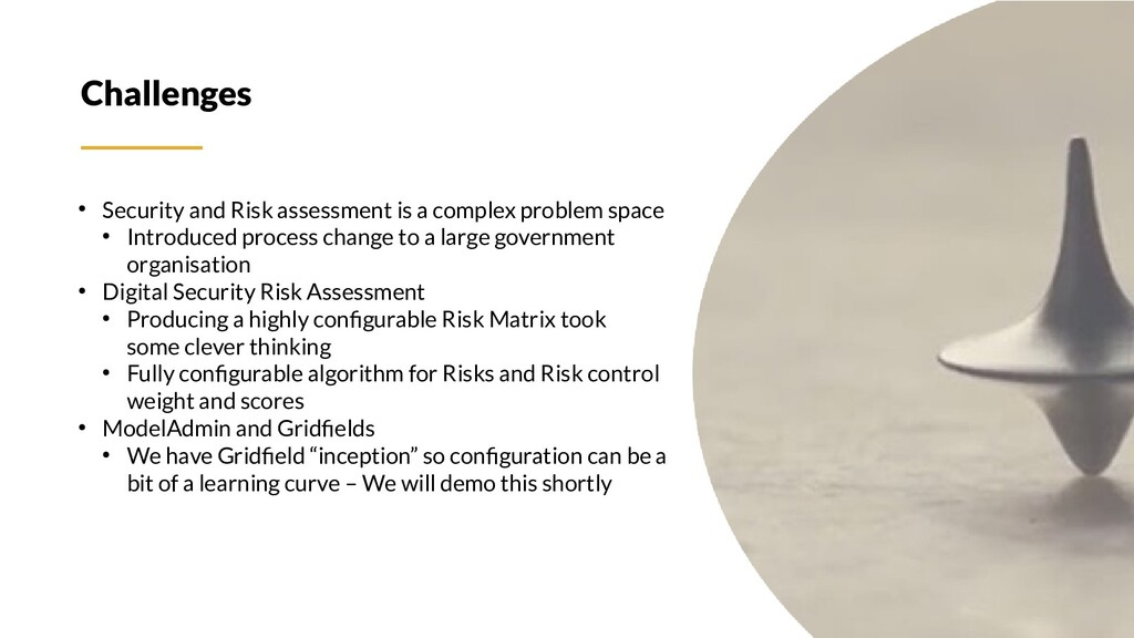 Challenges ● Security and Risk assessment is a ...