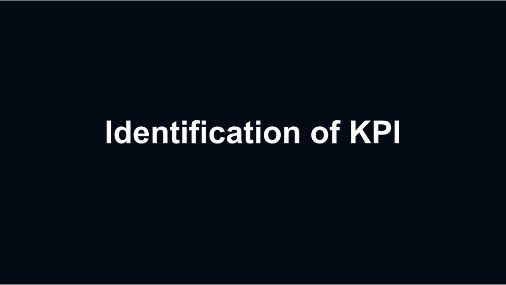 Identification of KPI