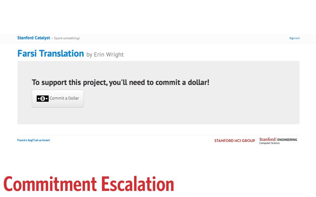 Commitment Escalation
