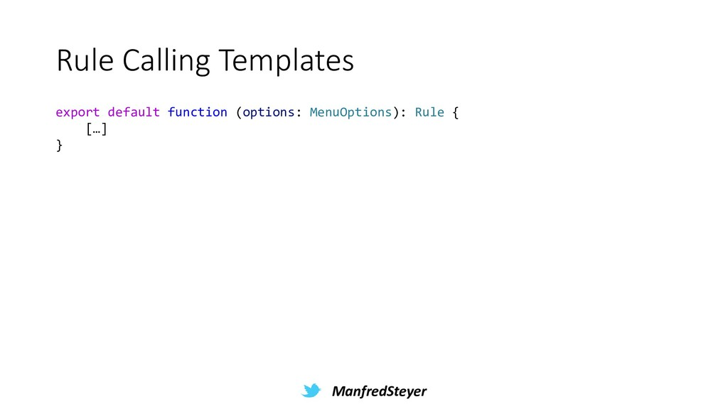 ManfredSteyer Rule Calling Templates export def...
