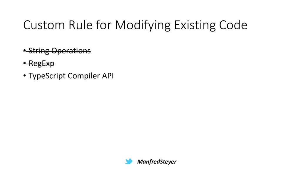 ManfredSteyer Custom Rule for Modifying Existin...