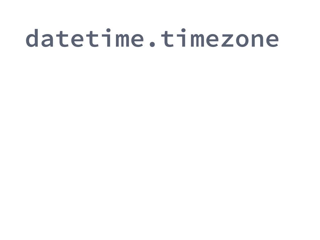 datetime.timezone