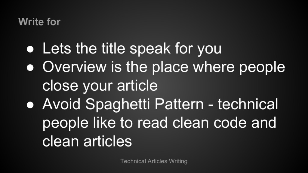 Technical Articles Writing ● Lets the title spe...