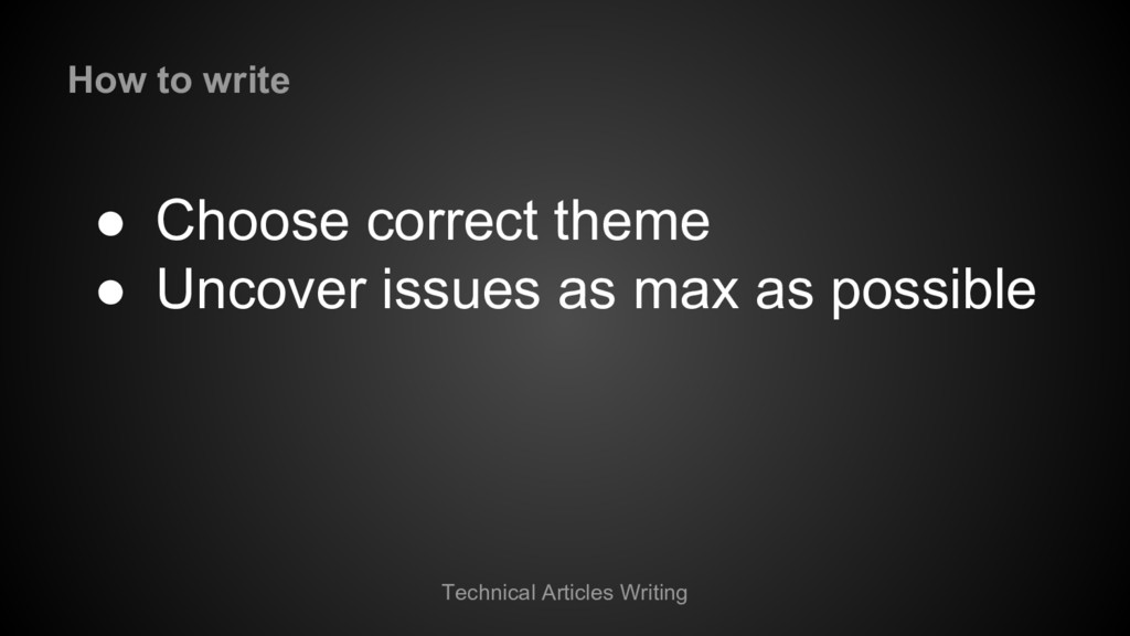 Technical Articles Writing ● Choose correct the...