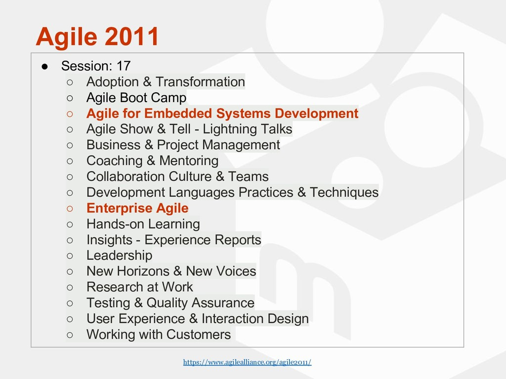 Agile 2011 ● Session: 17 ○ Adoption & Transform...