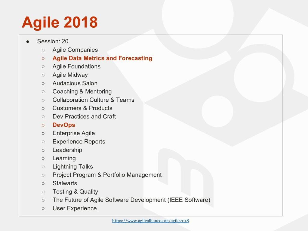 Agile 2018 ● Session: 20 ○ Agile Companies ○ Ag...