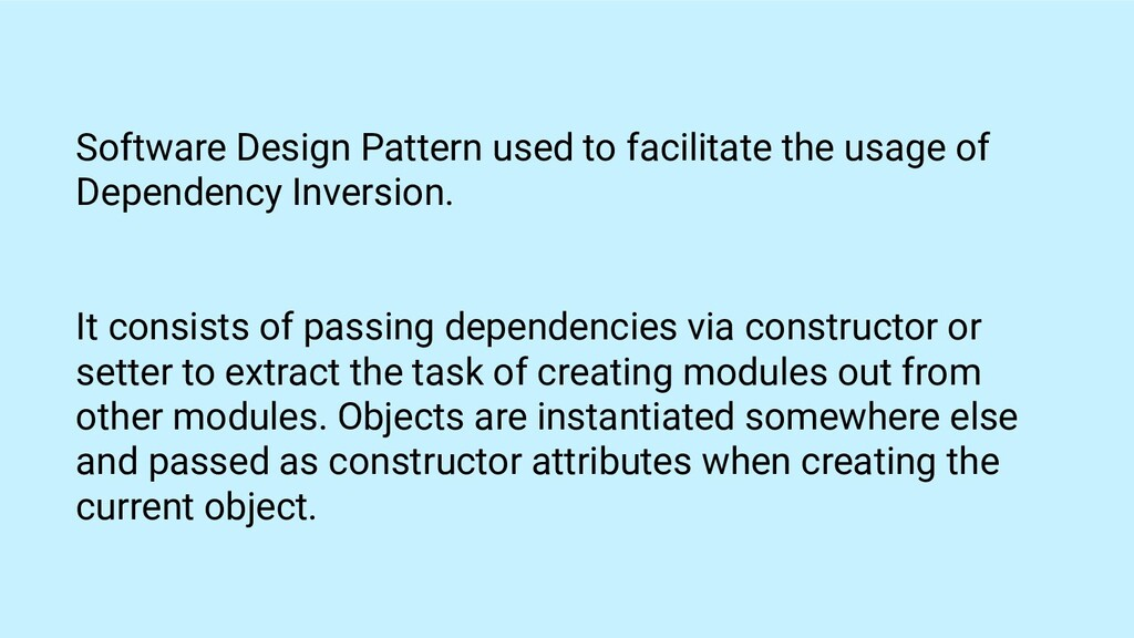 Software Design Pattern used to facilitate the ...