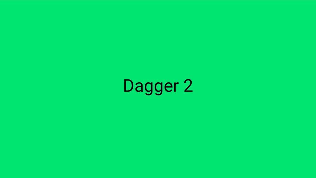 Dagger 2