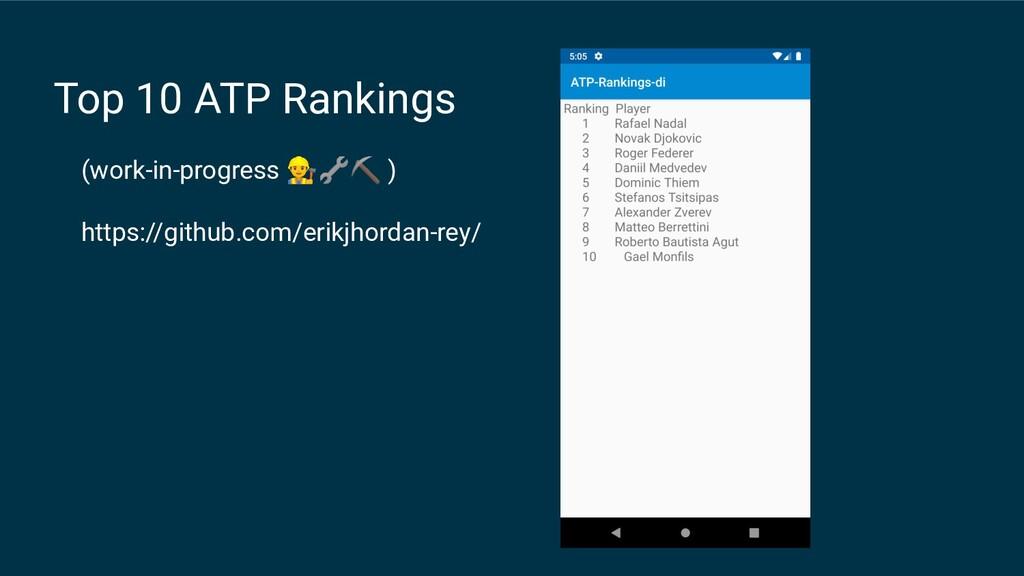 Top 10 ATP Rankings (work-in-progress ⛏ ) https...