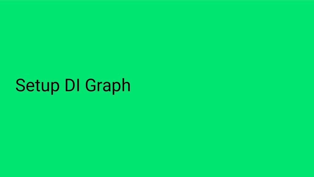Setup DI Graph