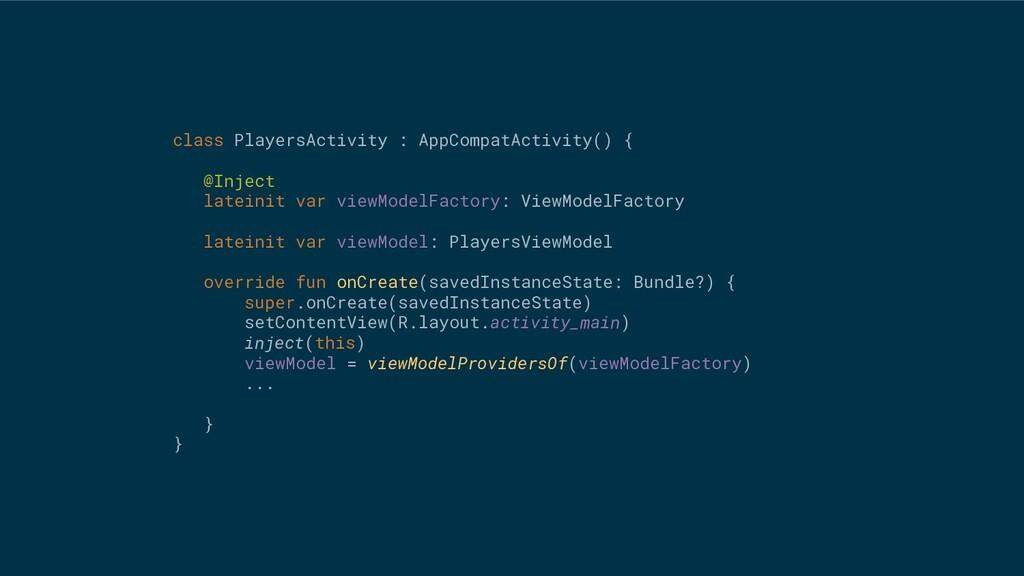 class PlayersActivity : AppCompatActivity() { @...