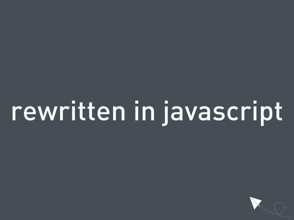 rewritten in javascript