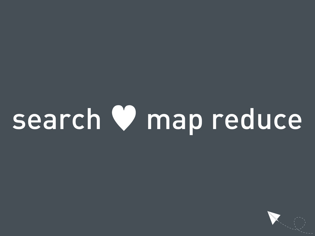search — map reduce