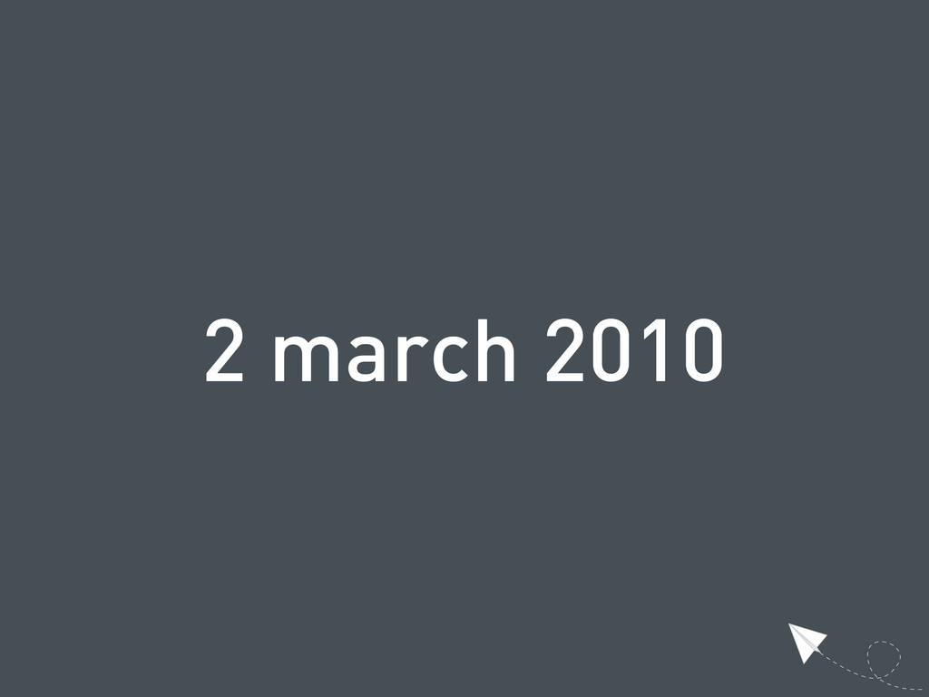 2 march 2010