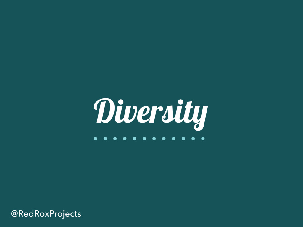 Diversity @RedRoxProjects