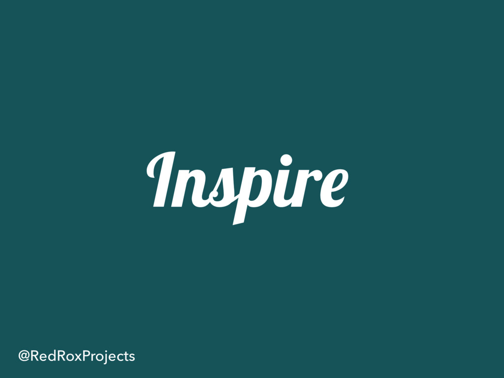 Inspire @RedRoxProjects