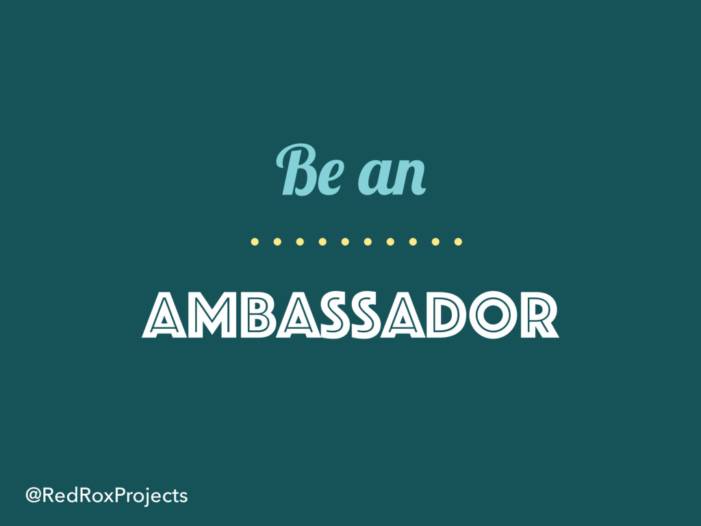 Be an Ambassador @RedRoxProjects