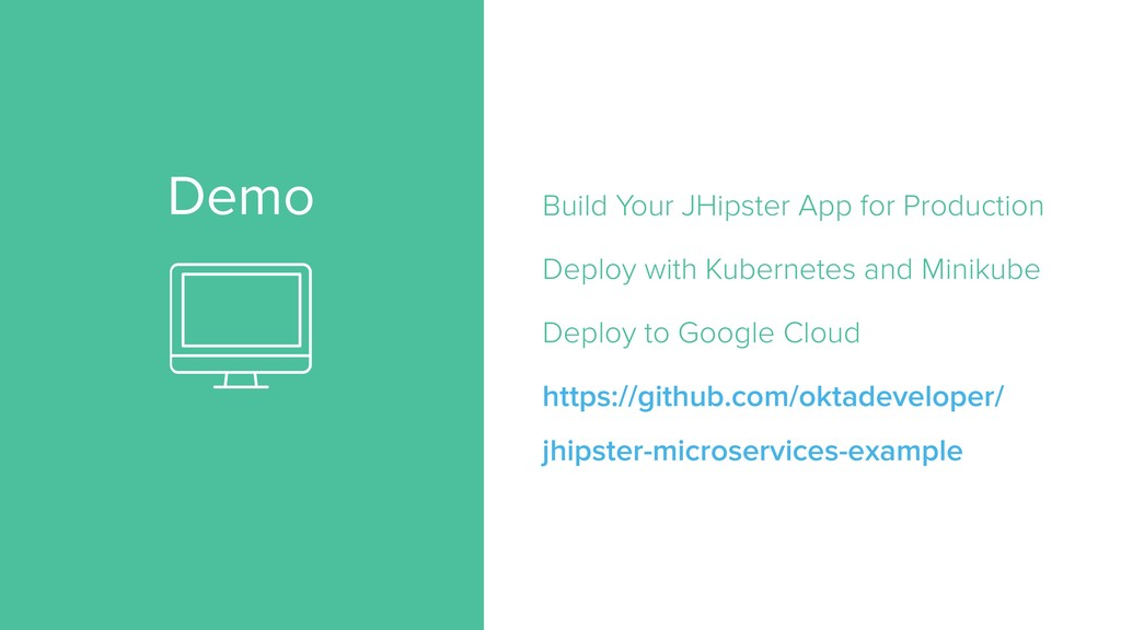 Demo Build Your JHipster App for Production Dep...
