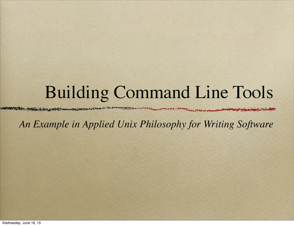 Building Command Line Tools An Example in Appli...