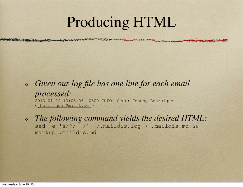 Producing HTML Given our log file has one line f...