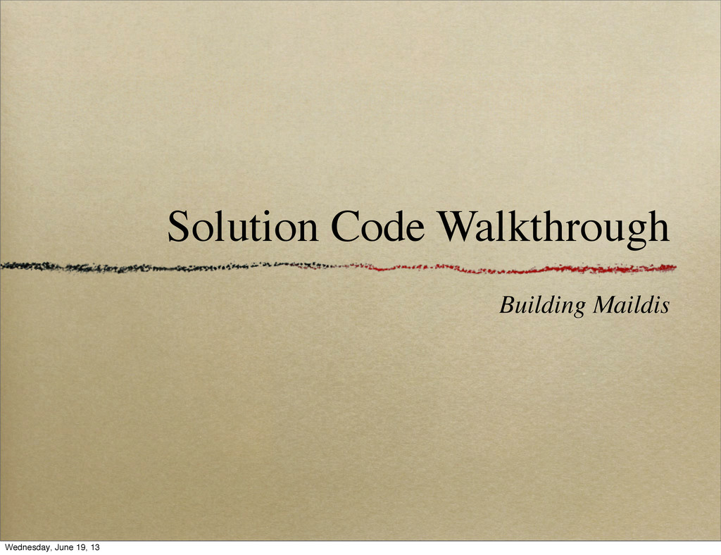 Building Maildis Solution Code Walkthrough Wedn...