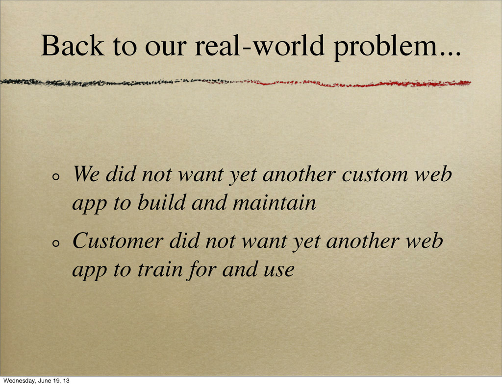 Back to our real-world problem... We did not wa...