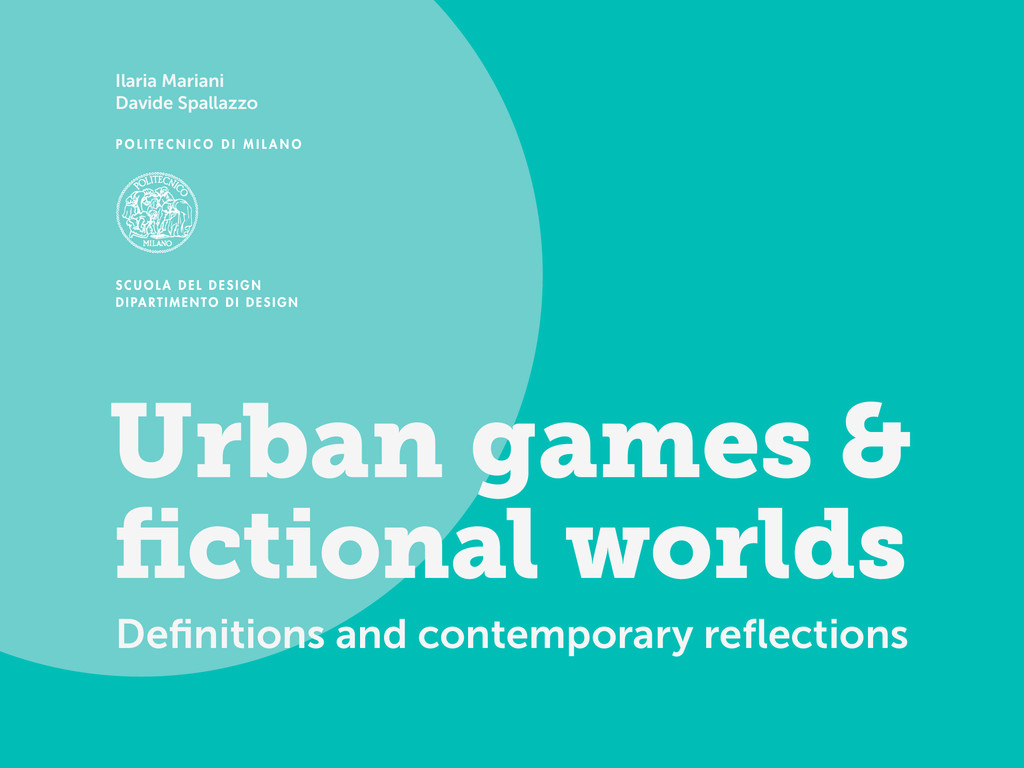 Urban games & fictional worlds Definitions and co...