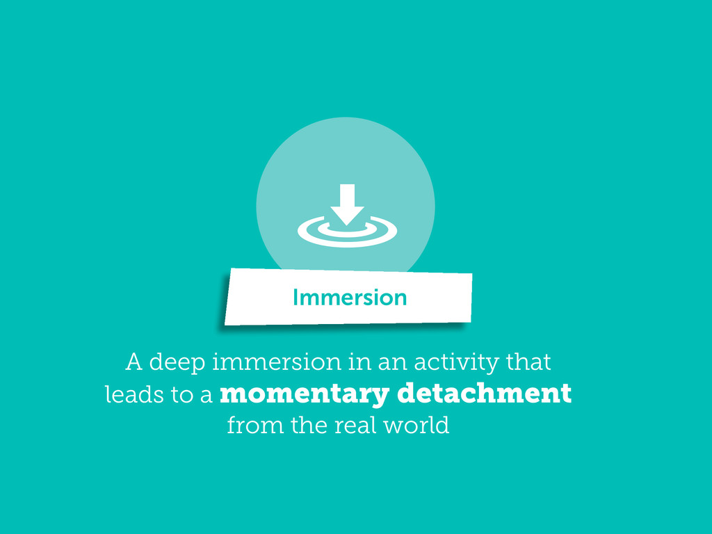 A deep immersion in an activity that leads to a...