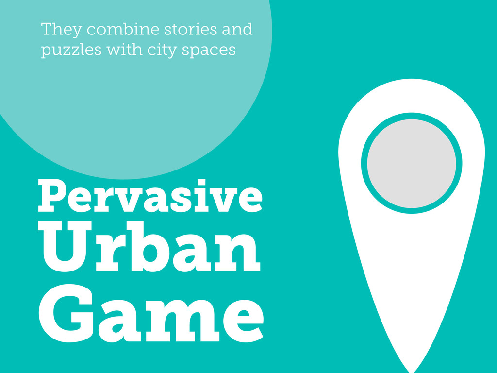 They combine stories and puzzles with city spac...