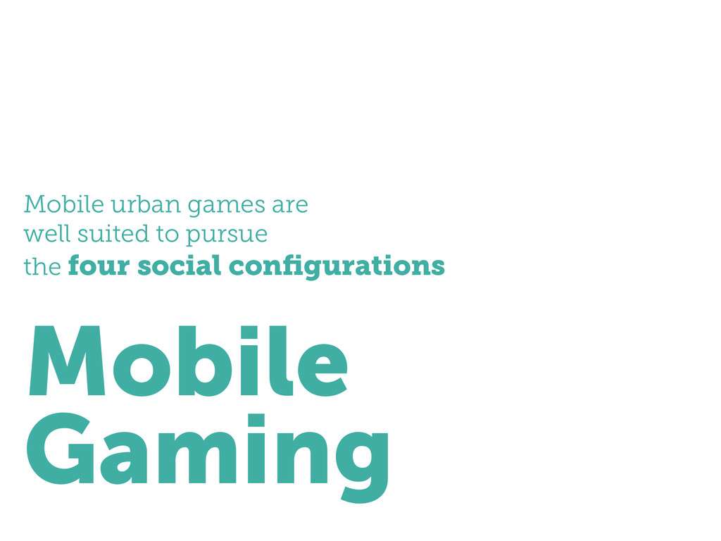 Mobile urban games are well suited to pursue th...