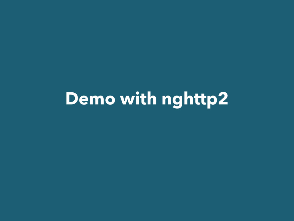 Demo with nghttp2