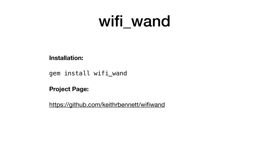 wifi_wand Installation: gem install wifi_wand Pr...
