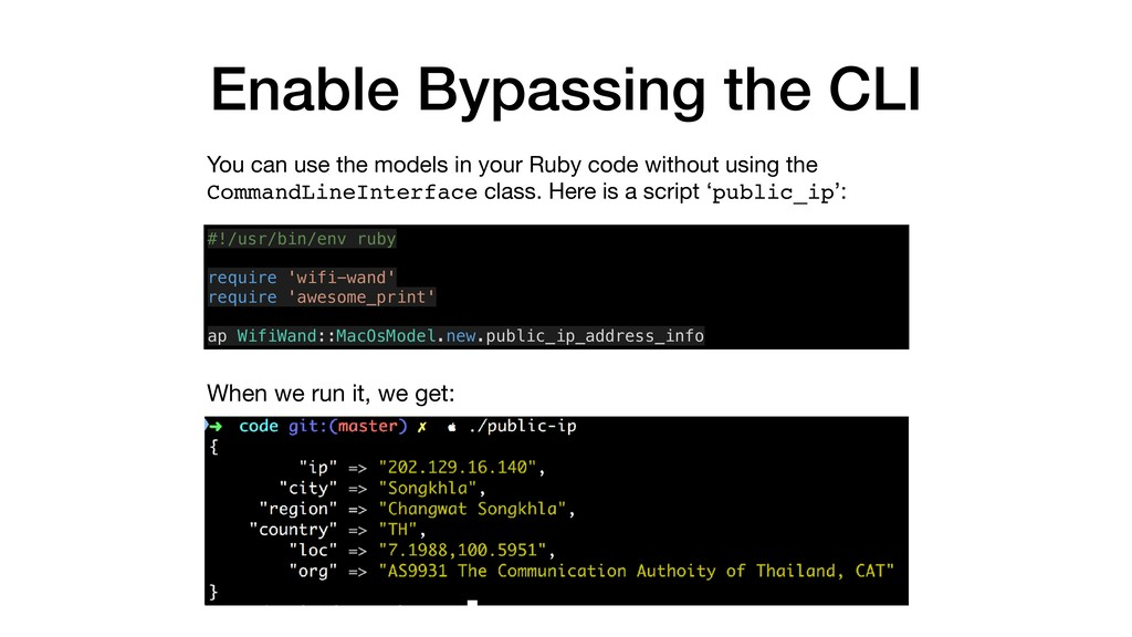 Enable Bypassing the CLI You can use the models...