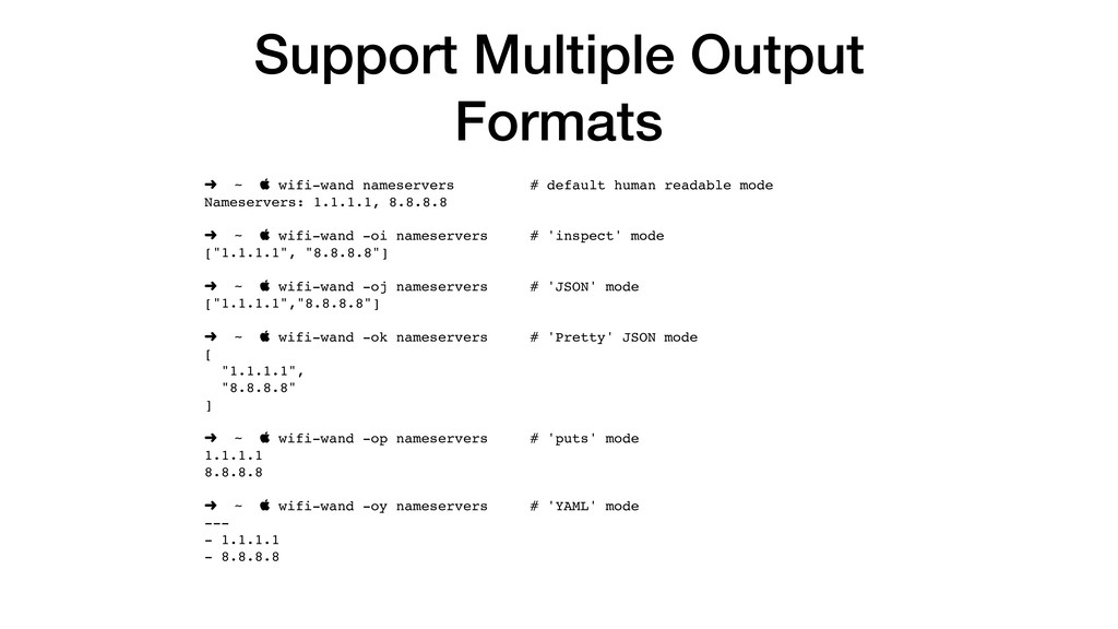 Support Multiple Output Formats ➜ ~  wifi-wand...