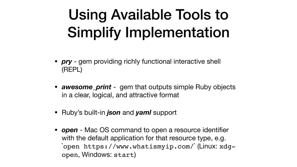 Using Available Tools to Simplify Implementatio...