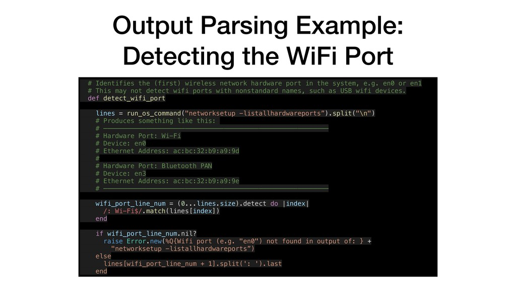 Output Parsing Example: Detecting the WiFi Port...