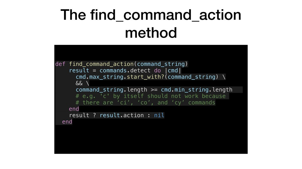 The find_command_action method def find_command_...